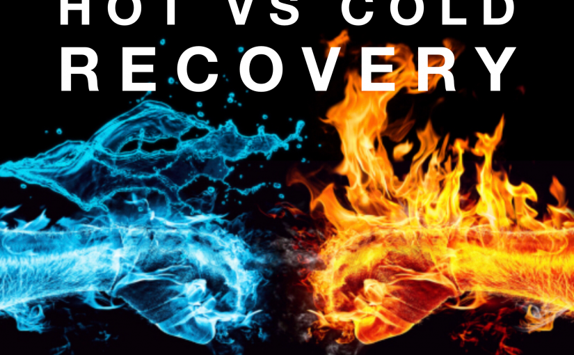 Recovery: Hot vs Cold